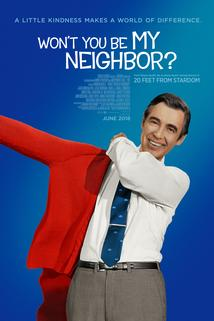 Won't You Be My Neighbor?  - Won't You Be My Neighbor?