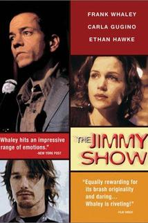 Jimmy Show, The  - Jimmy Show, The