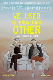 We Used To Know Each Other  - We Used To Know Each Other