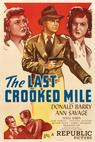 The Last Crooked Mile (1946)