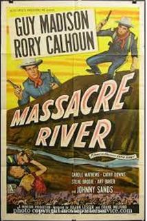 Massacre River  - Massacre River