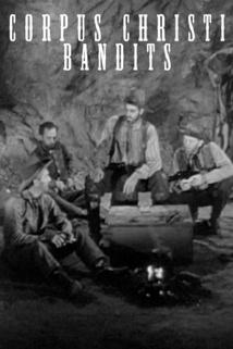 Corpus Christi Bandits  - Corpus Christi Bandits