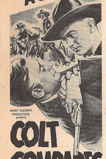 Colt Comrades  - Colt Comrades