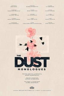 Dust Monologues, The
