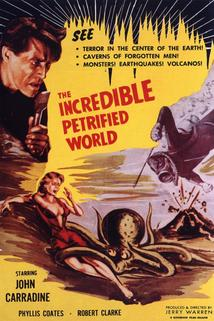 The Incredible Petrified World