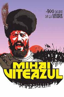 Poslední křížová výprava I  - Mihai Viteazul – Călugăreni