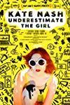 Kate Nash: Underestimate the Girl