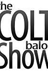 The Colt Balok Show