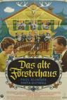 Alte Försterhaus, Das