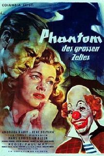 Phantom des großen Zeltes, Das  - Phantom des großen Zeltes, Das