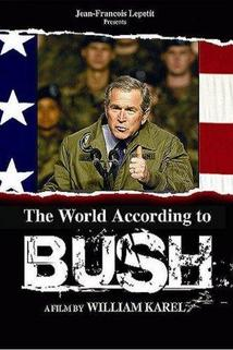 Monde selon Bush, Le