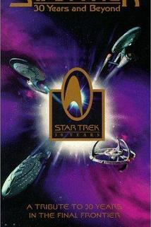Star Trek: 30 Years and Beyond