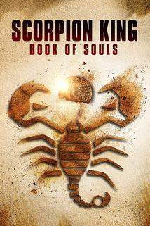 Scorpion King: Book of Souls, The