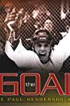The Goal: The Paul Henderson Story