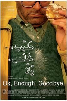 OK, Enough, Goodbye  - OK, Enough, Goodbye