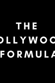 The Hollywood Formula with Bentley Kyle Evans ()