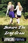 Beware the Long Grass