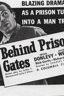 Behind Prison Gates  - Behind Prison Gates