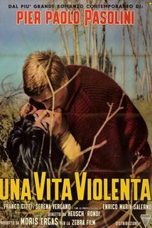 Vita violenta, Una