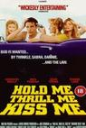 Hold Me, Thrill Me, Kiss Me (1993)