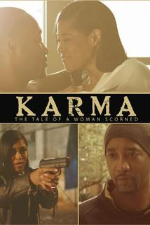 Karma: The Tale of a Woman Scorned