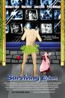Surviving Eden (2004)