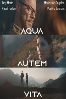 Aqua Autem Vita ()