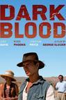 Dark Blood (1993)