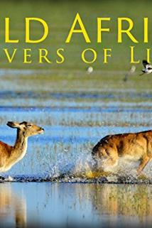 Wild Africa: Rivers of Life ()