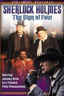 Sherlock Holmes: Znamení čtyř  - Sign of Four, The