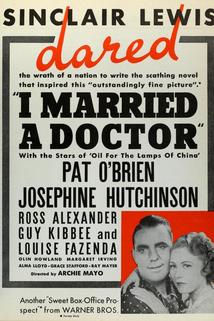I Married a Doctor  - I Married a Doctor