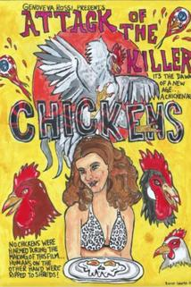 Attack of the Killer Chickens