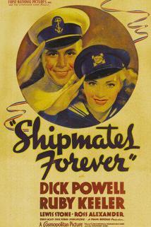 Shipmates Forever  - Shipmates Forever
