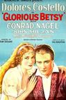 Glorious Betsy (1928)