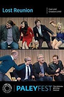 Lost: 10th Anniversary Reunion - Cast and Creators Live at PaleyFest