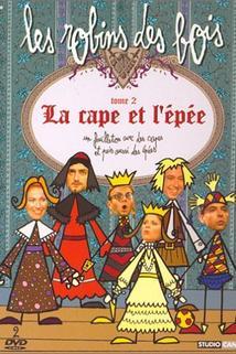 Cape et l'épée, La
