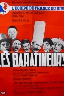 Baratineurs, Les