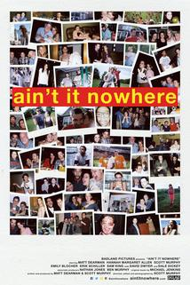Ain't It Nowhere