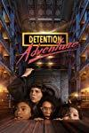 Detention Adventure  - Detention Adventure