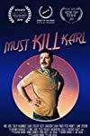 Must Kill Karl  - Must Kill Karl