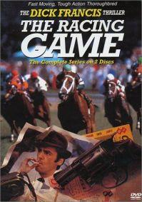 The Dick Francis Thriller: The Racing Game  - The Dick Francis Thriller: The Racing Game