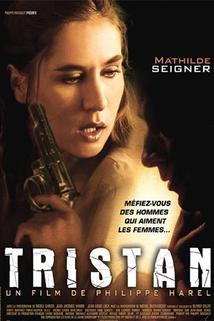 Tristan: Romantický vrah