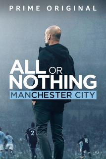 All or Nothing: Manchester City  - All or Nothing: Manchester City