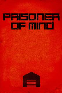 Prisoner of Mind ()