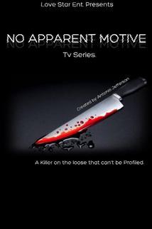 No Apparent Motive