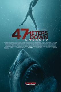 47 metrů: Mimo klec  - 47 Meters Down: Uncaged