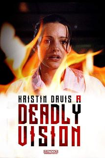 Deadly Vision, A