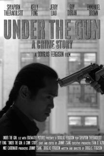 Under the Gun: A Crime Story