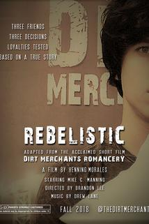 Dirt Merchants: Rebelistic
