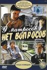 U matrosov net voprosov (1980)
